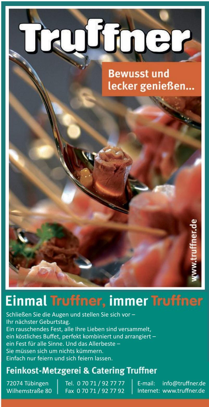 Feinkost-Metzgerei & Catering Truffner