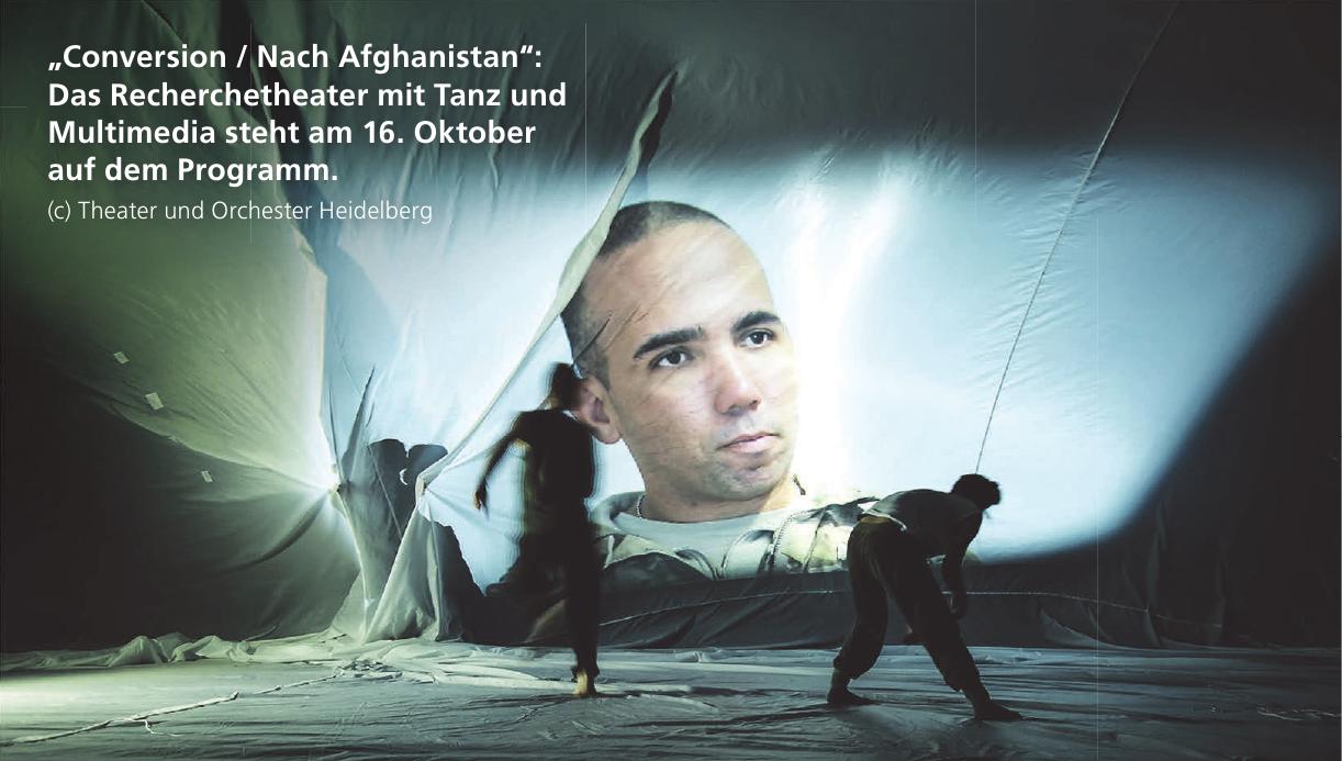 """""""Conversion / Nach Afghanistan"""": Das Recherchetheater mit Tanz und Multimedia steht am 16. Oktober auf dem Programm. (c) Theater und Orchester Heidelberg"""