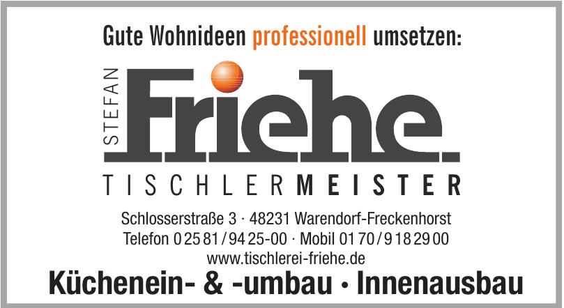 Stefan Friehe Tischlermeiter