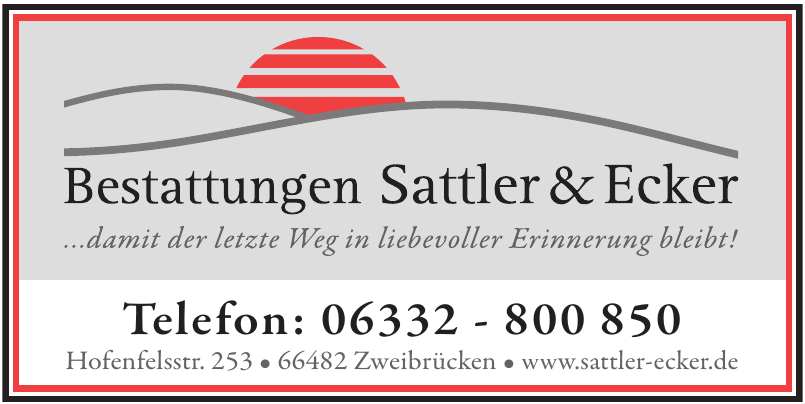 Bestattungen Sattler & Ecker
