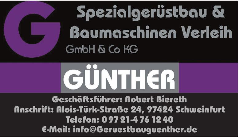 Günther Spezialgerüstbau & Baumaschinen Verleih GmbH & Co. KG