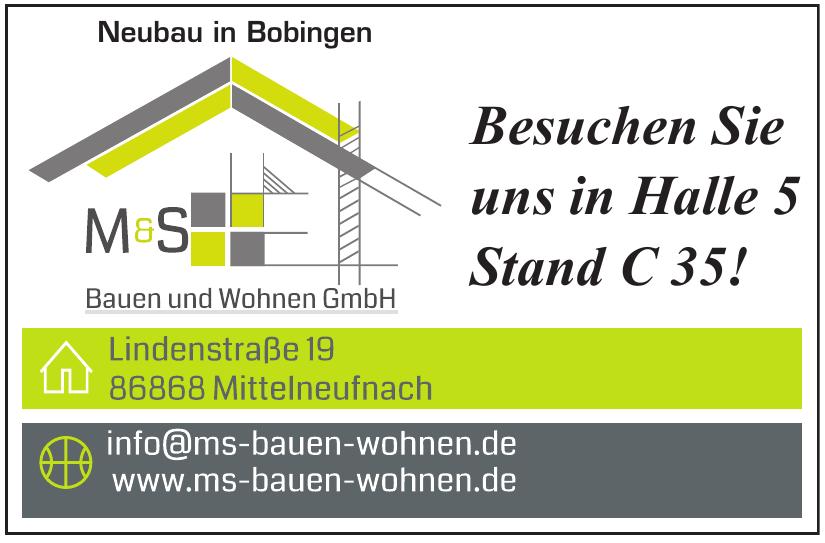 M & S Bauen und Wohnen GmbH