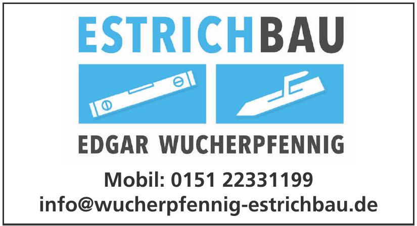 Estrich Bau Edgar Wucherpfennig