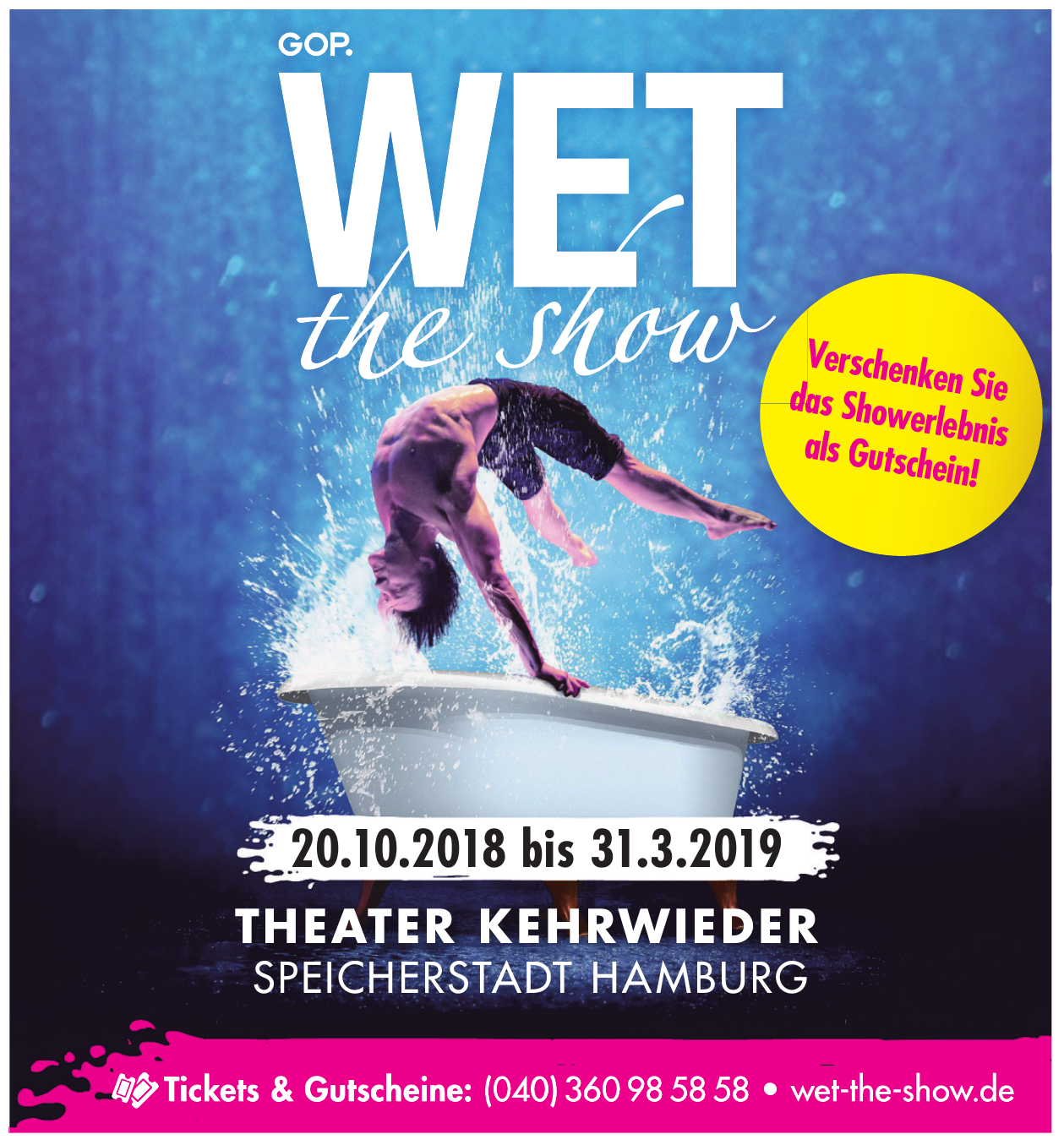 Wet The show