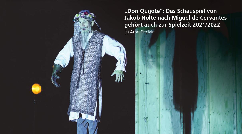 """""""Don Quijote"""": Das Schauspiel von JakobNolte nach Miguel de Cervantes gehört auch zur Spielzeit 2021/2022. (c) Arno Declair"""