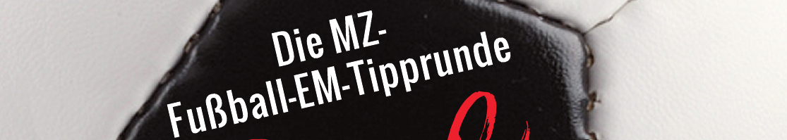 Die MZ-Fußball-EM-Tipprunde Image 1