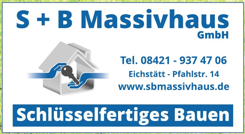 S+B Massivhaus GmbH