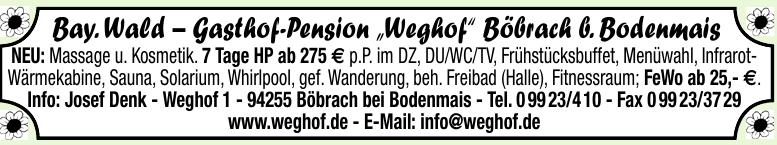 """Bay. Wald – Gasthof-Pension """"Weghof"""" Böbrach b. Bodenmais"""