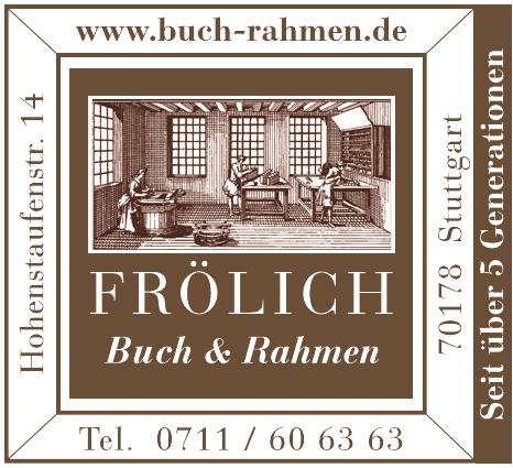 Frölich GmbH Buch und Rahmen