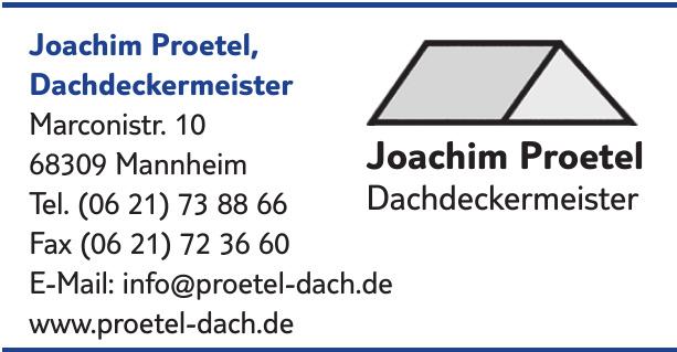 Joachim Proetel, Dachdeckermeister