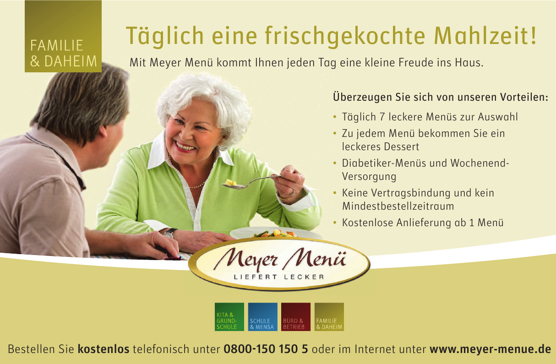 Familie & Daheim - Meyer Menü