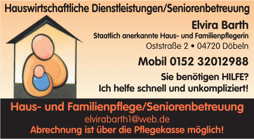 Haus- und Familienpflege/Seniorenbetreuung Elvira Barth