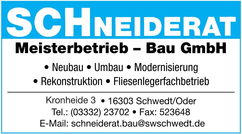 Schneiderat Meisterbetrieb - Bau GmbH