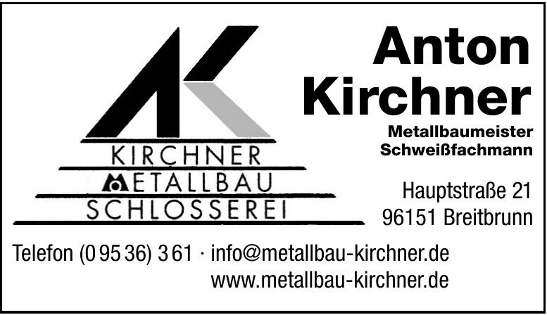 Anton Kirchner - Metallbau & Schlosserei