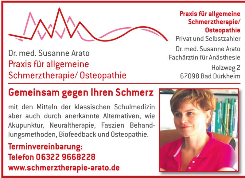 Dr. med. Susanne Arato Praxis für allgemeine Schmerztherapie/Ostheopathie