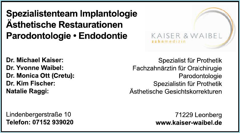 Dr. M. Kaiser & Dr. Y. Waibel