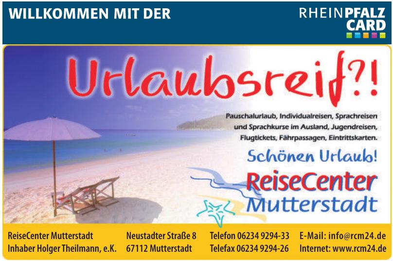 ReiseCenter Mutterstadt Inhaber Holger Theilmann, e.K.