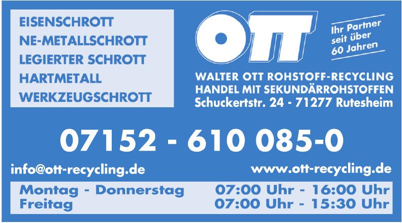 Walter Ott Rohstoff-Recycling