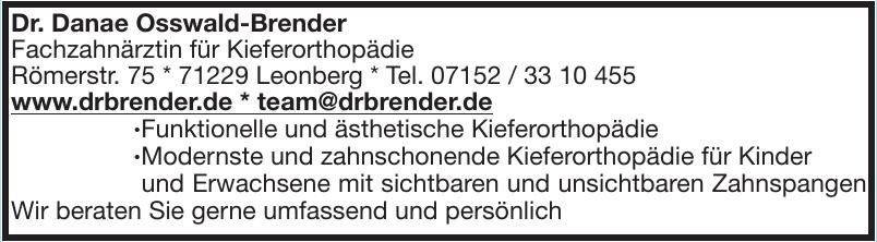 Dr. Danae Osswald-Brender