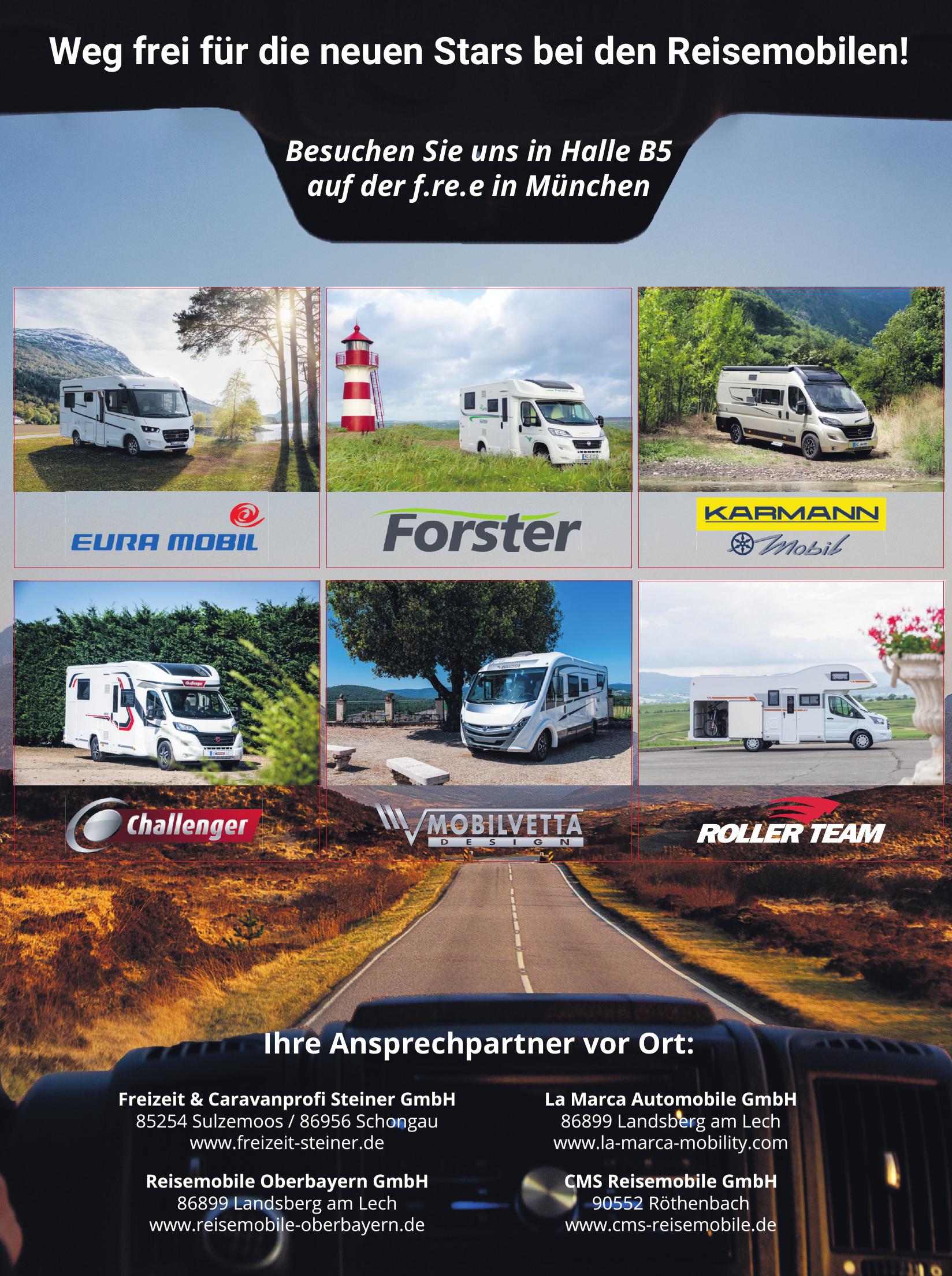 <br><b> Freizeit & Caravanprofi Steiner GmbH </b> <p></p> 585254 Sulzemoos / 86956 Schongau <p></p><a href='https://freizeit-steiner.de'>freizeit-steiner.de</a> </p> <hr> <br><b> Reisemobile Oberbayern GmbH</b> <p></p> 86899 Landsberg am Lech <p></p><a href='https://reisemobile-oberbayern.de'>reisemobile-oberbayern.de</a> </p>  <hr> <br><b> La Marca Automobile GmbH </b> <p></p> 86899 Landsberg am Lech <p></p><a href='https://la-marca-mobility.com'>la-marca-mobility.com</a> </p> <hr> <br><b> CMS Reisemobile GmbH </b> <p></p> 90552 Röthenbach <p></p><a href='https://www.cms-reisemobile.de'>www.cms-reisemobile.de</a> </p>