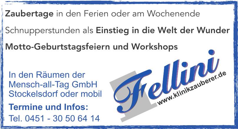 Fellini Mensch-all-Tag GmbH