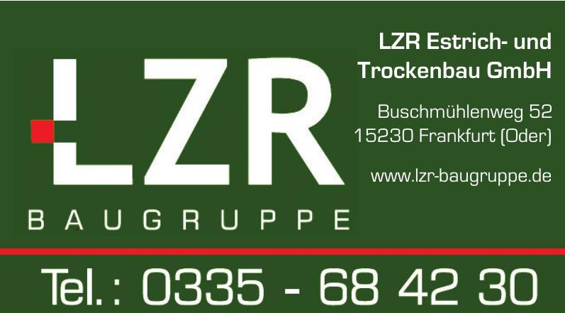 LZR Estrich- und Trockenbau GmbH
