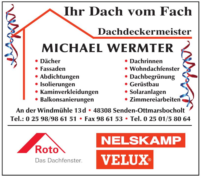 Dachdeckermeister Michael Wermter