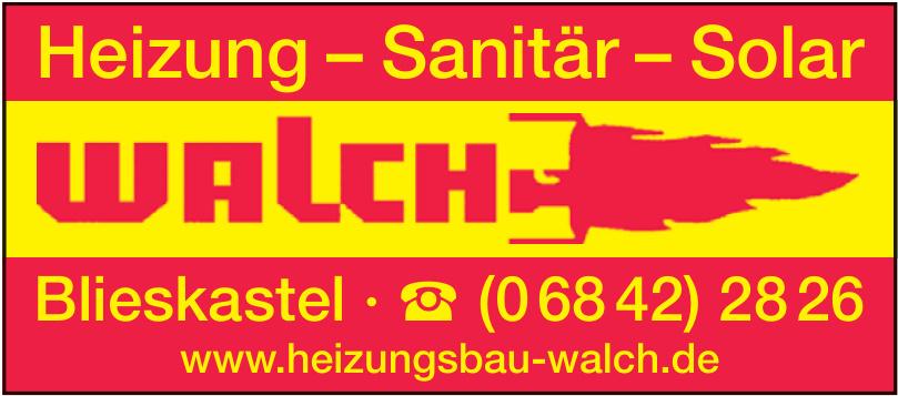 Heizung - Sanitär - Solar Walch