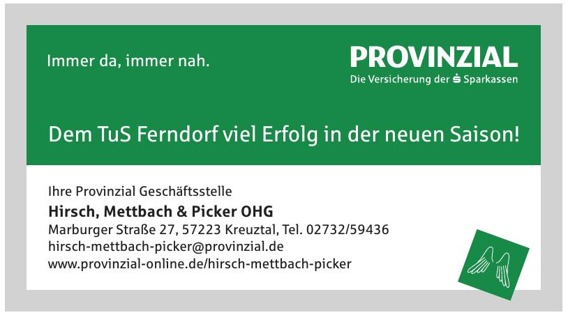 Provinzial Geschäftsstelle - Hirsch, Mettbach & Picker OHG