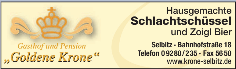 """Gasthof und Pension """"Goldene Krone"""""""