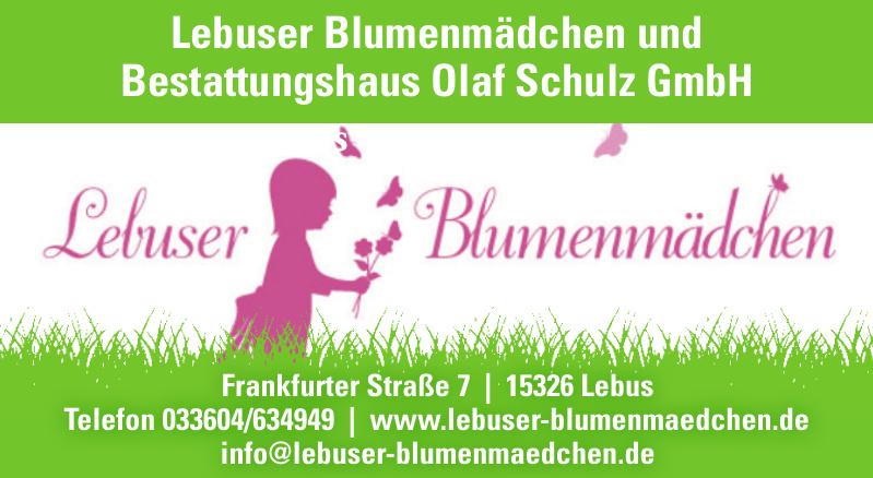 Lebuser Blumenmädchen und Bestattungshaus Olaf Schulz GmbH