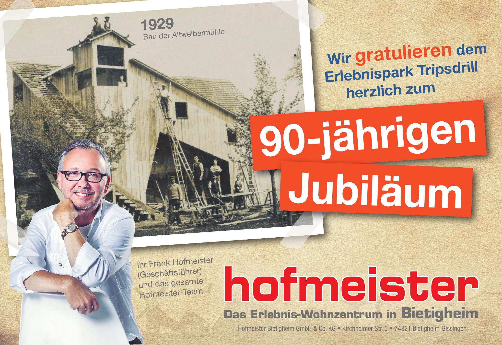Hofmeister Bietigheim GmbH & Co. KG