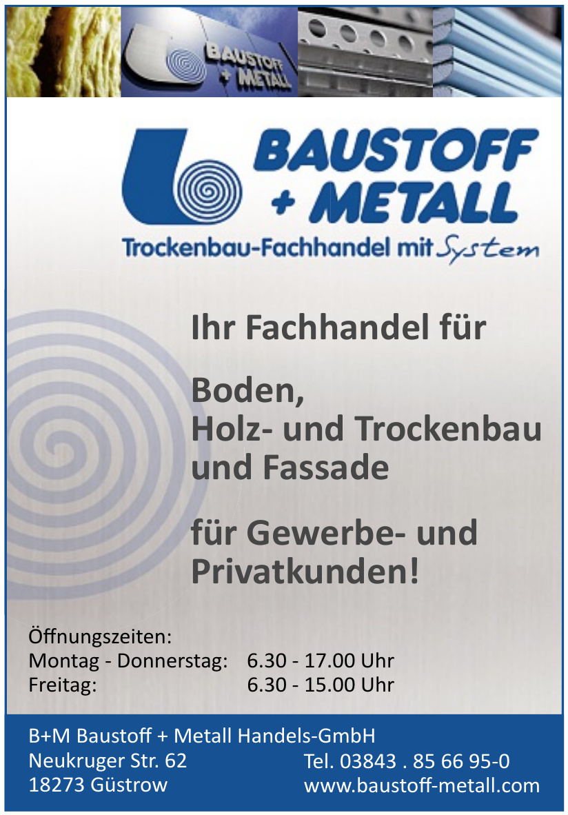 B+M Baustoff + Metall Handels-GmbH