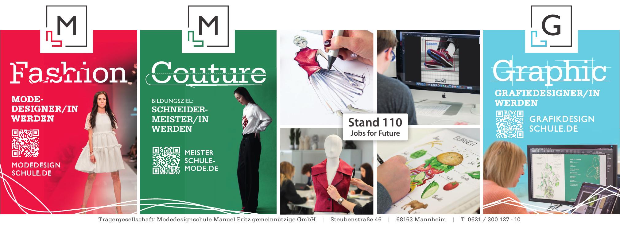 Trägergesellschaft: Modedesignschule Manuel Fritz gemeinnützige GmbH