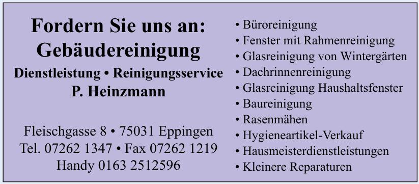 Gebäudereinigung Dienstleistung • Reinigungsservice P. Heinzmann