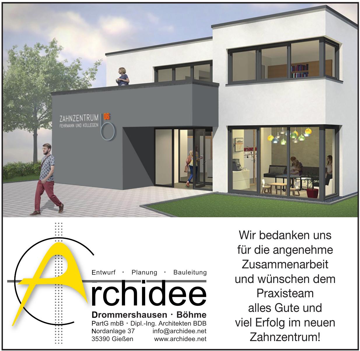Archidee Drommershausen, Böhme PartG mbB