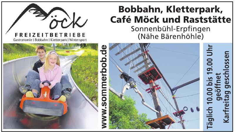 Bobbahn, Kletterpark, Café Möck und Raststätte