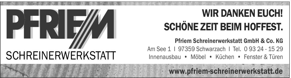 Pfriem Schreinerwerkstatt GmbH & Co. KG