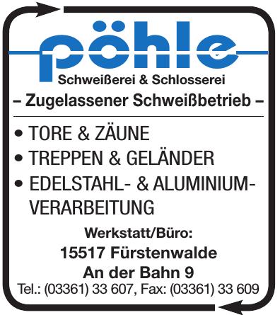 Pöhle Schweißerei & Schlosserei