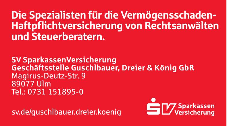 SV Sparkassen Versicherung Geschäftsstelle Guschlbauer, Dreier & König GbR