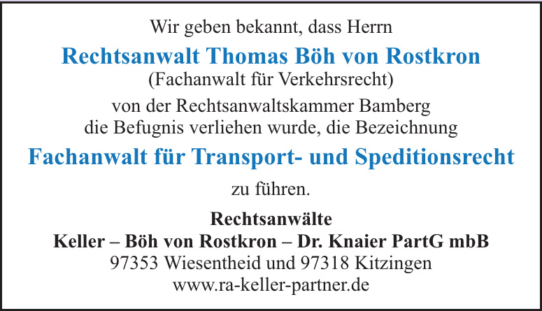 Rechtsanwälte Keller – Böh von Rostkron – Dr. Knaier PartG mbB