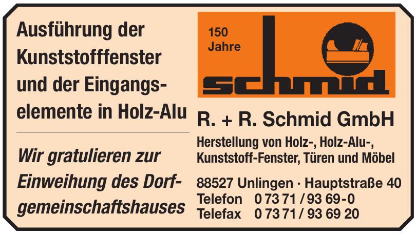 R. + R. Schmid GmbH