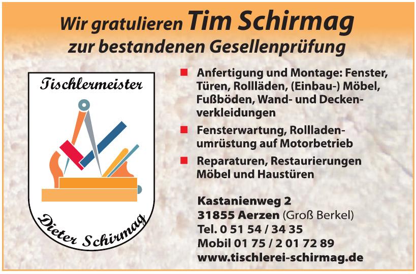 Tischlermeister Dieter Schirmag