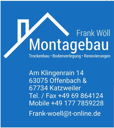 Frank Wöll Montagebau
