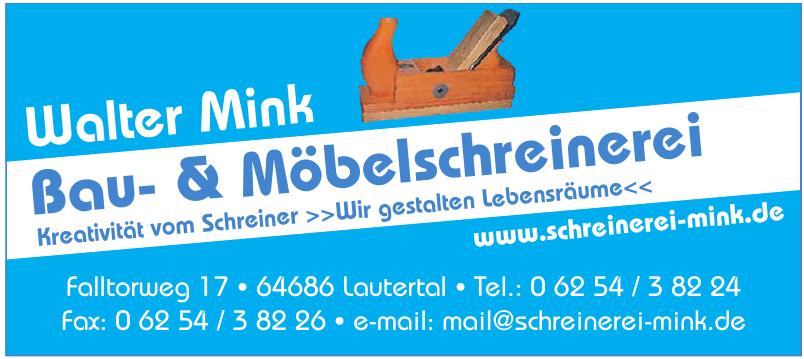 Walter Mink Bau- & Möbelschreinerei