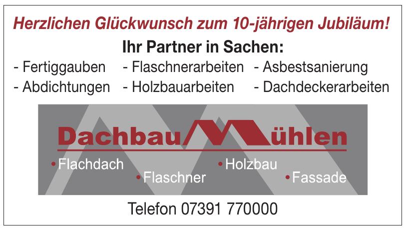 Dachbau Mühlen GmbH