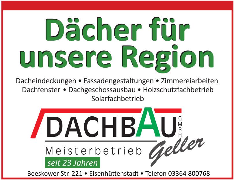 Dachbau Geller GmbH