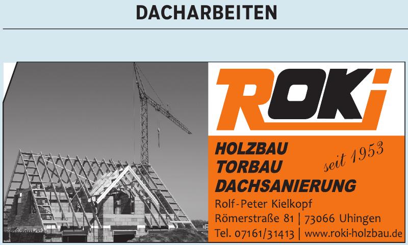 Roki Holzbau, Torbau, Dachsanierung - Rolf-Peter Kielkopf