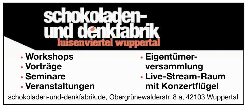Schokoladen- und Denkfabrik Luisenviertel Wuppertal
