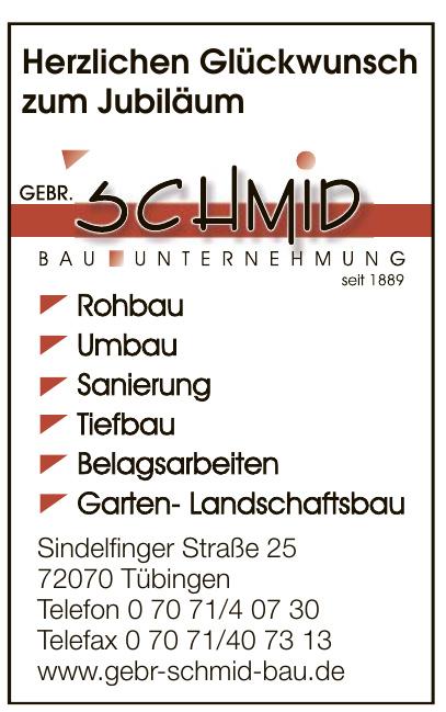 Gebr. Schmid GmbH & Co. Bauunternehmung KG